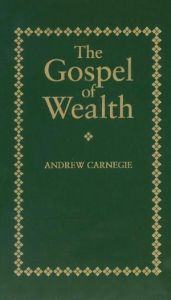 The Gospel of Wealth book summary