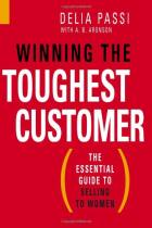 Winning the Toughest Customer