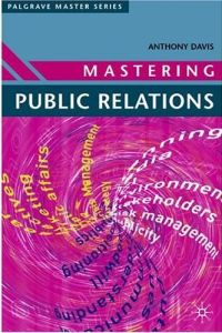 Mastering Public Relations book summary