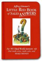 Jeffrey Gitomer's Little Red Book of Sales Answers book summary