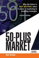 The 50-Plus Market book summary