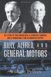 Billy, Alfred, and General Motors book summary