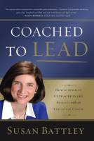 Coached to Lead book summary