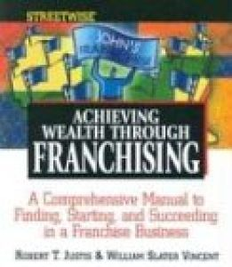 Streetwise Achieving Wealth Through Franchising book summary