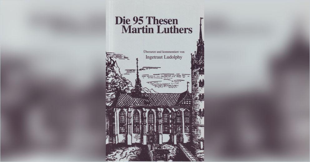Wieviel Thesen Hat Luther