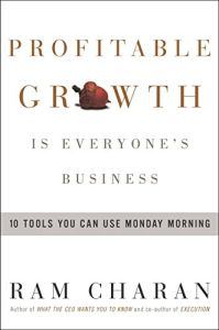 Profitable Growth Is Everyone's Business book summary