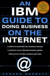 An IBM Guide to Doing Business on the Internet book summary