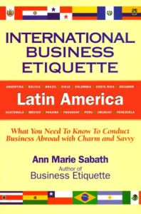 International Business Etiquette: Latin America book summary