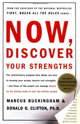 Image of: Now, Discover Your Strengths