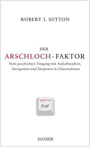 Image of: Der Arschloch-Faktor