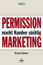 Permission Marketing macht Kunden süchtig