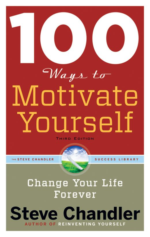 Image of: 100 Ways to Motivate Yourself