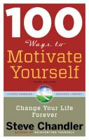100 Ways to Motivate Yourself book summary