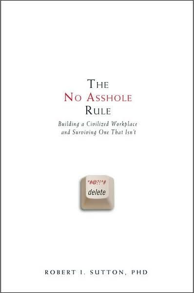 Image of: The No Asshole Rule