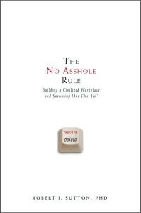 The No Asshole Rule book summary