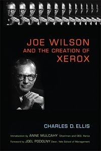 Joe Wilson and the Creation of Xerox book summary