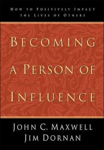 Becoming a Person of Influence book summary