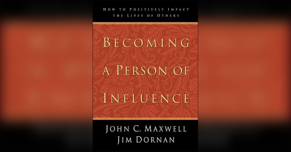 Becoming a Person of Influence eBook by John C. Maxwell ...