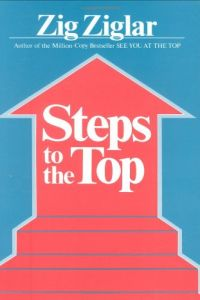 Steps to the Top book summary