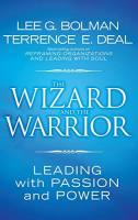 The Wizard and the Warrior book summary