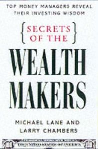 Secrets of the Wealth Makers book summary