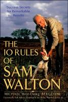 The 10 Rules of Sam Walton book summary