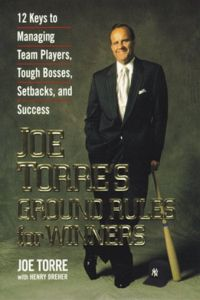 Joe Torre's Ground Rules for Winners book summary
