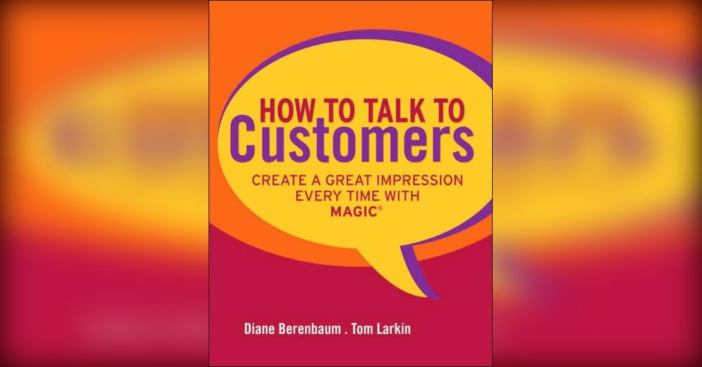 how to talk to customers summary diane berenbaum and tom