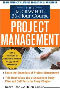 Project Management: The McGraw-Hill 36-Hour Course book summary