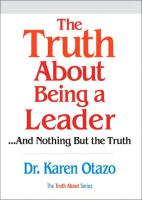 The Truth About Being a Leader book summary