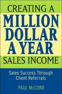 Creating A Million Dollar A Year Sales Income book summary