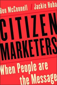 Citizen Marketers book summary