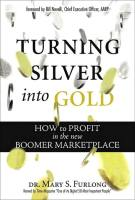 Turning Silver into Gold book summary