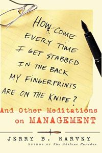 How Come Every Time I Get Stabbed in the Back My Fingerprints Are On the Knife? book summary