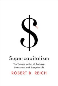 Supercapitalism book summary