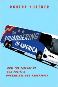 The Squandering of America book summary