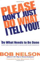 Please Don't Just Do What I Tell You, Do What Needs to Be Done book summary
