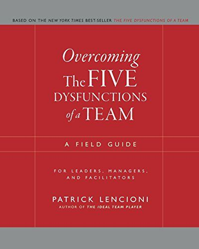 Image of: Overcoming the Five Dysfunctions of a Team