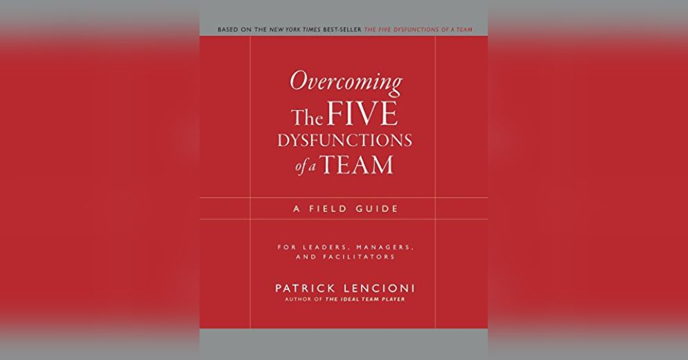 overcoming the five dysfunctions of a team essay The five dysfunctions of a team by good of an organization and ways to overcome these things is a series of essays that are hysterically.