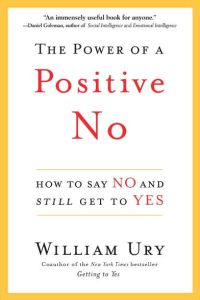 The Power of a Positive No book summary