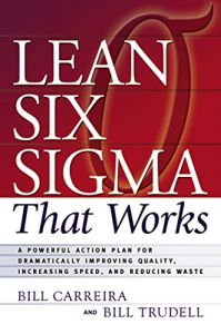 Lean Six Sigma That Works book summary