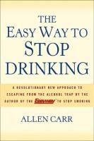 The Easy Way to Stop Drinking book summary