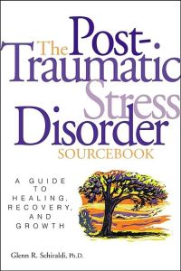 The Post-Traumatic Stress Disorder Sourcebook book summary