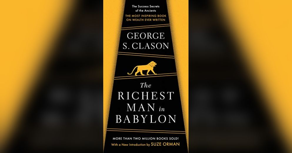 the richest man in babylon summary Sometimes the most powerful precepts in personal finance are the ones that are the simplest the richest man in babylon gives us some simple ideas to live by.