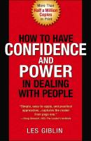 How to Have Confidence and Power in Dealing with People book summary