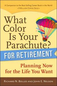 What Color Is Your Parachute? For Retirement book summary