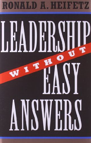 Image of: Leadership Without Easy Answers