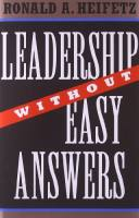 Leadership Without Easy Answers book summary
