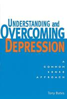 Understanding and Overcoming Depression book summary