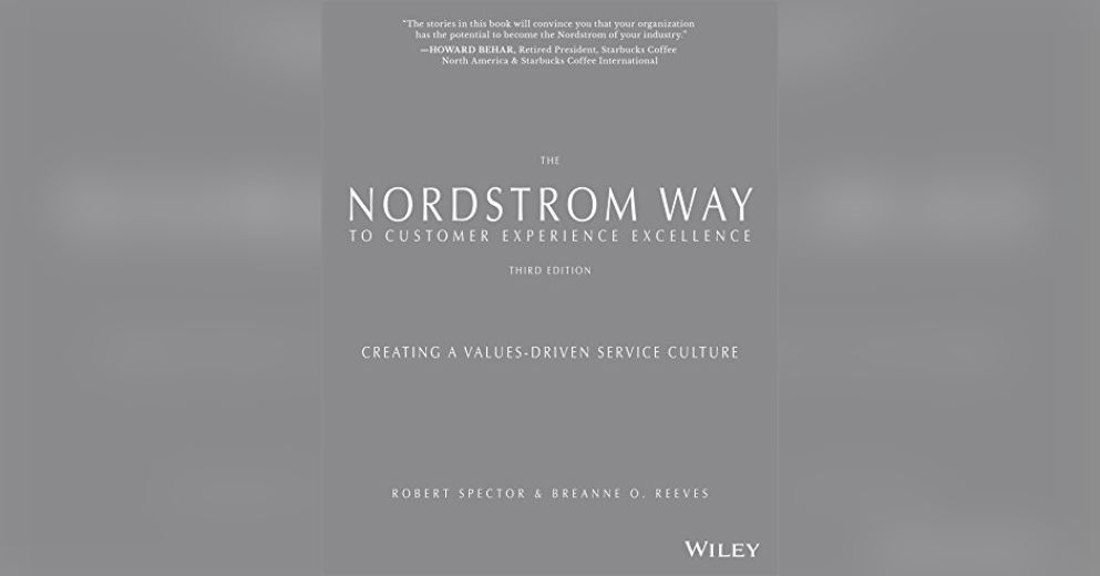 The Nordstrom Way to Customer Experience Excellence, 2nd
